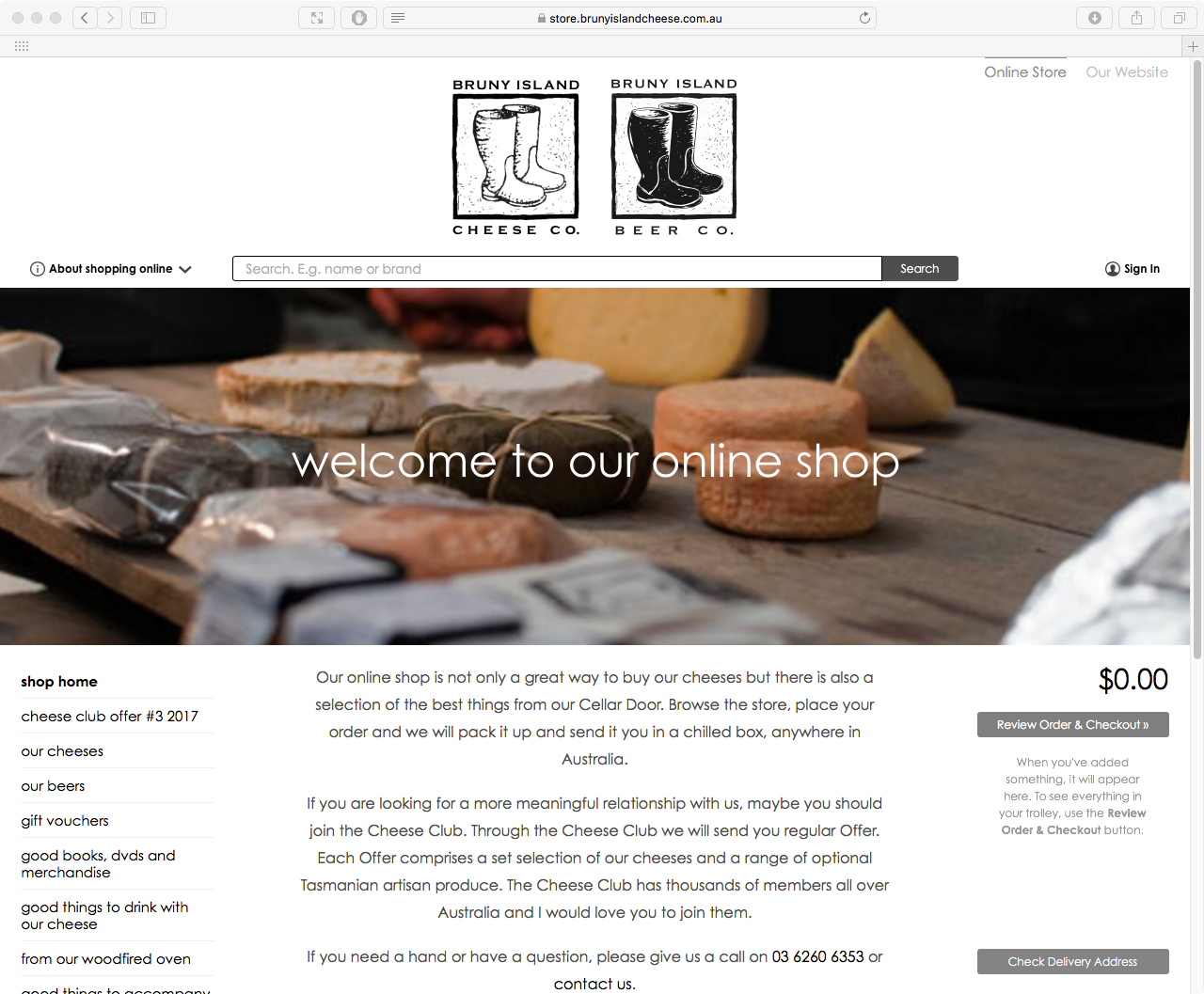 Click here to visit the Bruny Island Cheese Co online store